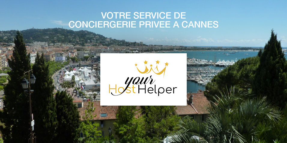 Un concierge privé à Cannes : YourHostHelper