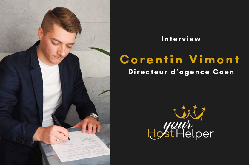Interview de Corentin Vimont : Directeur de la conciergerie YourHostHelper à Caen