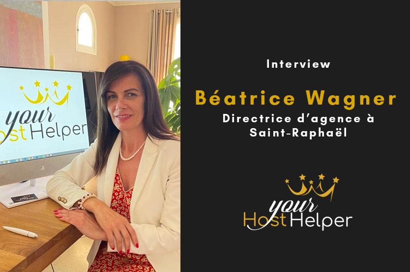 Interview de Béatrice Wagner : Directrice de la conciergerie YourHostHelper Saint-Raphaël