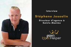 Interview de Stéphane Josselin : Directeur de la conciergerie YourHostHelper à Sainte-Maxime