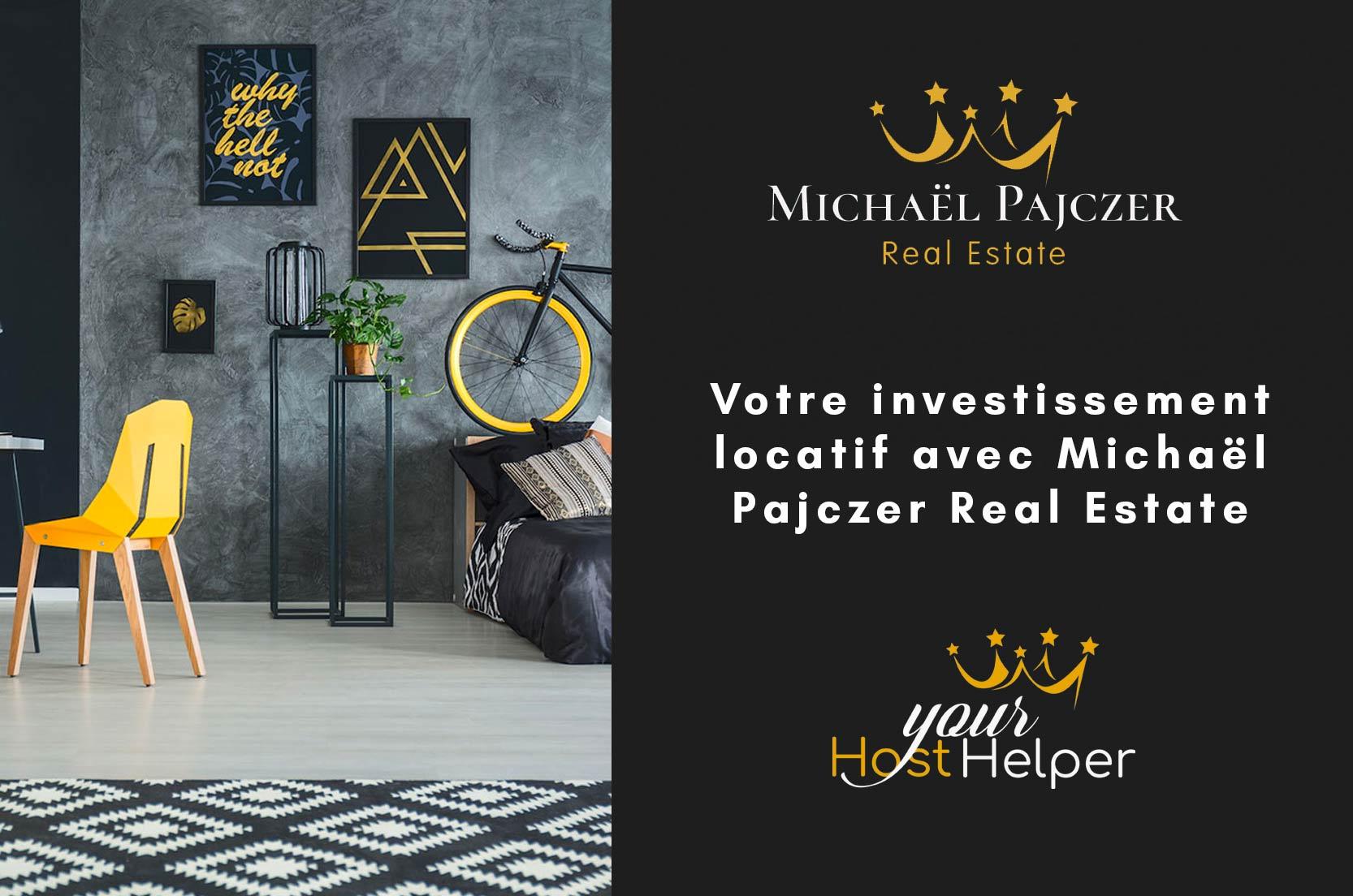 Votre investissement locatif avec Michaël Pajczer Real Estate