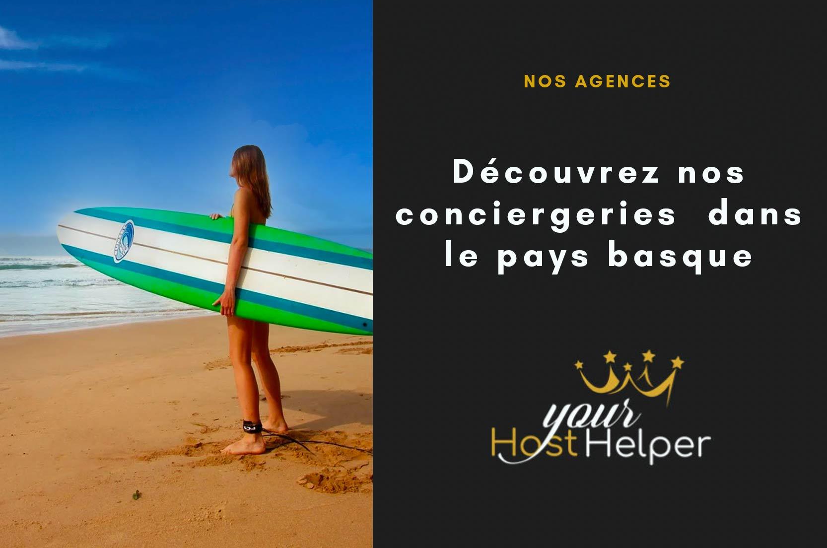 Découvrez nos conciergeries sur la côte basque et dans le pays basque