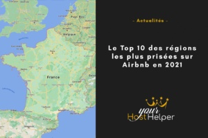 Le Top 10 des régions les plus prisées sur Airbnb en 2021