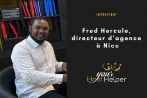 Interview de Fred Hercule : Directeur de la conciergerie YourHostHelper à Nice